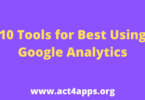 10 Tools for Best Using Google Analytics