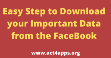 Easy Step to Download your Important Data from the FaceBook