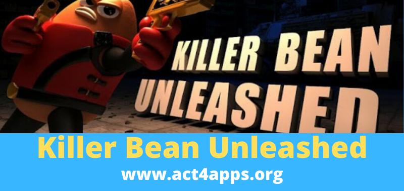 Killer Bean Unleashed
