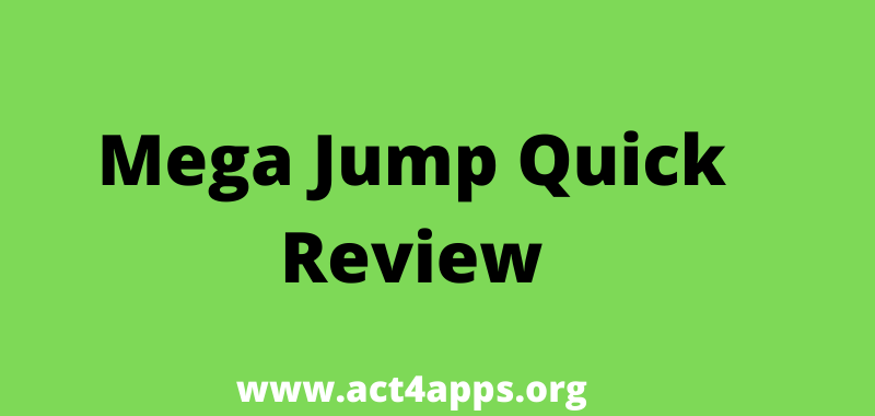 Mega Jump Quick Review
