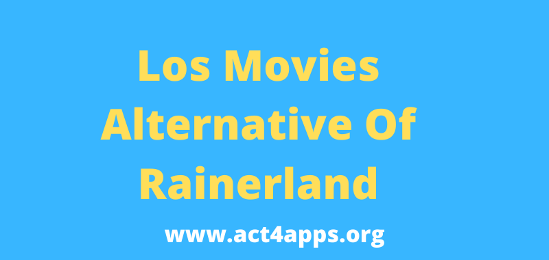1337x Rainerland Alternative List To Watch Movies