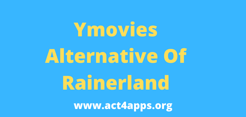 YMovies Rainerland Alternative List To Watch Movies