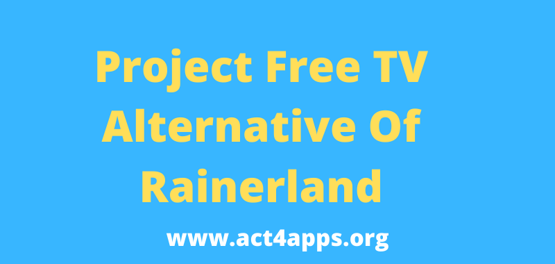 Project free TV Rainerland Alternative List To Watch Movies