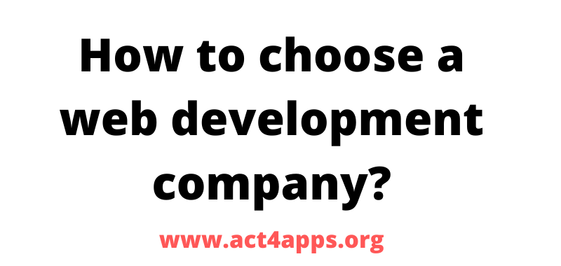 How to choose a web development company
