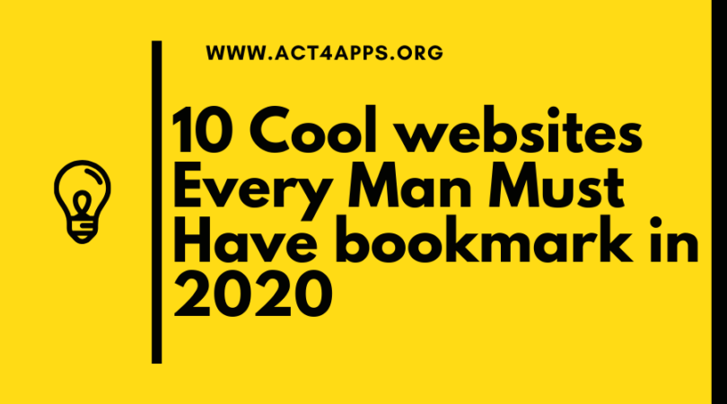 10 Cool websites Every Man Must Have bookmark in 2020