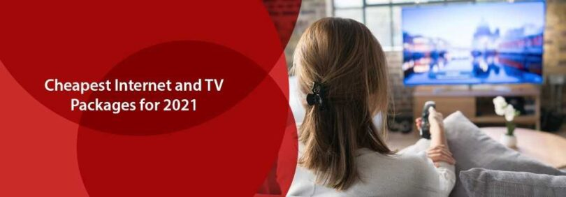 Cheapest Internet and TV Packages