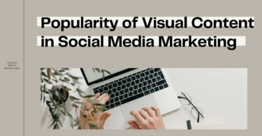 Popularity of Visual Content in Social Media Marketing