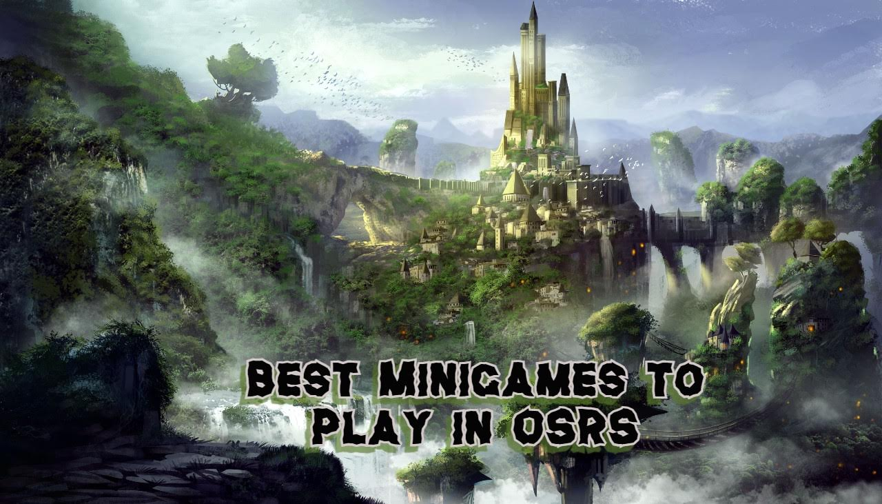 Best Minigames to Play in OSRS